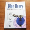 Blue Henry: The Almost Forgotten Story of the Blue Glass Sputum Flask.