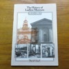 The History of Ludlow Museum 1833-1983.