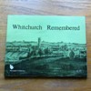 Whitchurch Remembered.