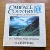 Cadfael Country: Shropshire and the Welsh Border.