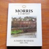 A Family Business: Morris and Company 1869-1994.