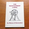The Montgomery Canal: Its History and Restoration.