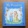 My Prayers (Story Hour Series No 5).